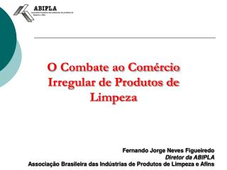 O Combate ao Comércio Irregular de Produtos de Limpeza