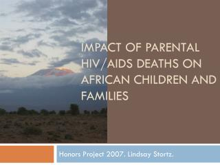 Impact of Parental HIV/AIDS Deaths on African children and families