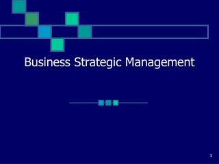 Business Strategic Management