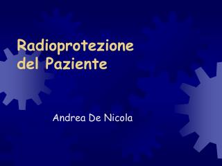 Radioprotezione del Paziente