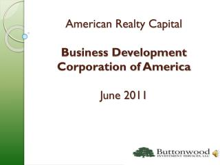 American Realty Capital Business Development Corporation of America June 2011