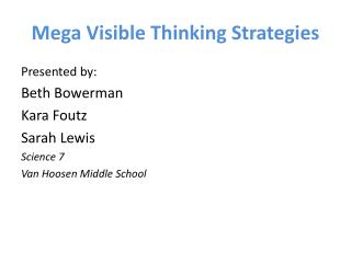 Mega Visible Thinking Strategies