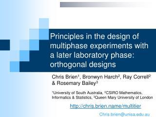 Chris Brien 1 , Bronwyn Harch 2 , Ray Correll 2  & Rosemary Bailey 3