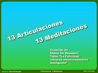 13 Articulaciones               13 Meditaciones