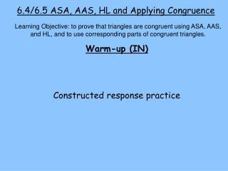 6.4/6.5 ASA, AAS, HL and Applying Congruence