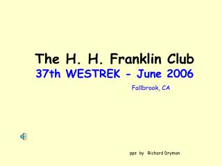 The H. H. Franklin Club 37th WESTREK - June 2006