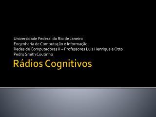Rádios Cognitivos