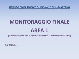 ISTITUTO COMPRENSIVO DI MIGNANO M.L.- MARZANO
