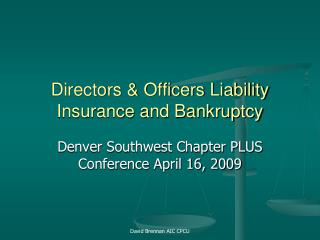 Directors & Officers Liability Insurance and Bankruptcy