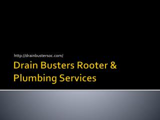 Drain Busters Rooter & Plumbing Services