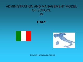 ADMINISTRATION AND MANAGEMENT MODEL OF SCHOOL IN  ITALY