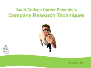 Sault College Career  Essentials Company Research Techniques