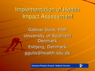 Implementation of Health Impact Assessment