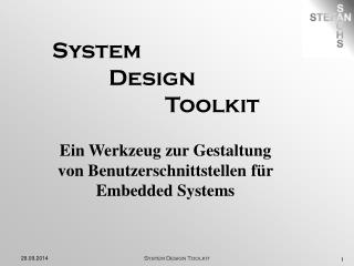 System           Design                     Toolkit