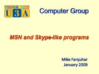 Mike  Farquhar January 2009