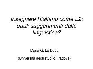 Insegnare litaliano come L2: quali suggerimenti dalla linguistica