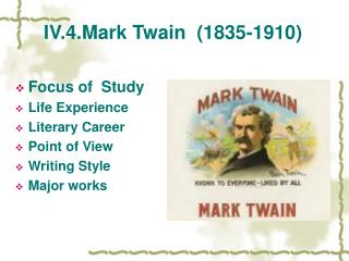 IV.4.Mark Twain  (1835-1910)