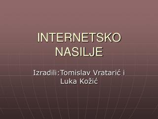 INTERNETSKO NASILJE