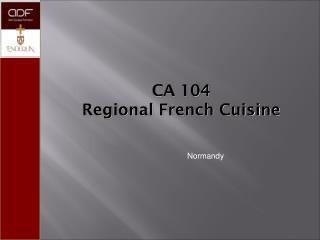 CA 104 Regional French Cuisine