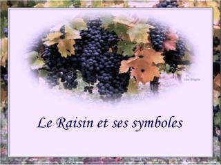 Le Raisin et ses symboles