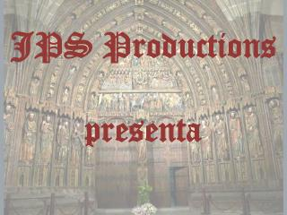 JPS  Productions presenta