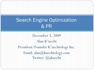 Search Engine Optimization & PR