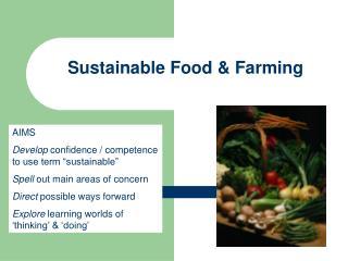 Sustainable Food & Farming