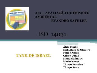 Átila Perillo Erik Alves de Oliveira Felipe Abreu Gilson Junio Manuel Dimitri Mario Nunes
