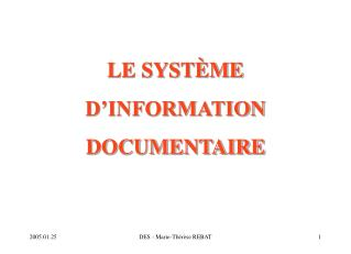 LE SYST�ME D�INFORMATION DOCUMENTAIRE