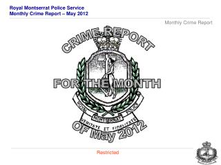 CRIME REPORT FOR THE MONTH  OF  May 2012