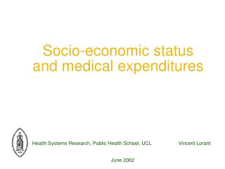 Socio-economic status  and medical expenditures