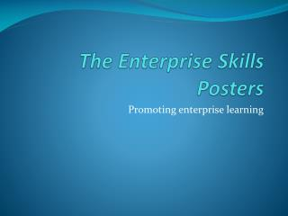 The Enterprise Skills Posters