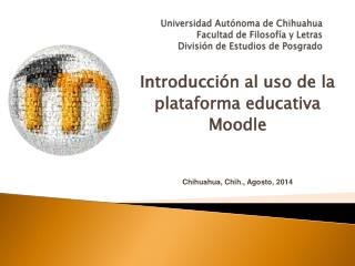Universidad Aut�noma de Chihuahua Facultad de Filosof�a y Letras Divisi�n de Estudios de Posgrado