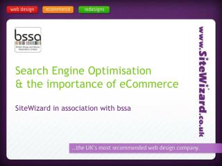 Search Engine Optimisation & the importance of eCommerce SiteWizard in association with bssa