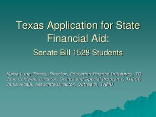 Texas Application for State Financial Aid:  Senate Bill 1528 Students