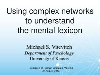 Using complex networks to understand  the mental lexicon