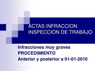ACTAS INFRACCION INSPECCION DE TRABAJO