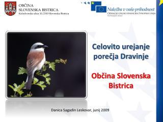 OBČINA  SLOVENSKA BISTRICA Kolodvorska ulica 10, 2310 Slovenska Bistrica