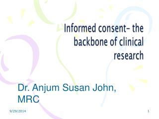 Dr. Anjum Susan John, MRC