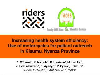 Increasing health system efficiency:  Use of motorcycles for patient outreach