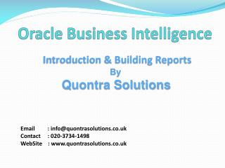 OBIEE introduction & Building Reports by QuontraSolutions