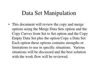 Data Set Manipulation