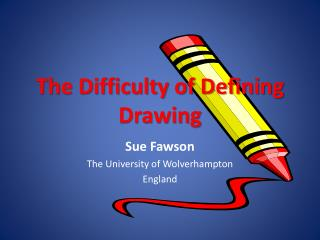 The Difficulty of Defining Drawing