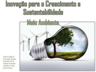 Inovação para o Crescimento e Sustentabilidade