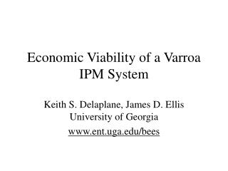 Economic Viability of a Varroa IPM System