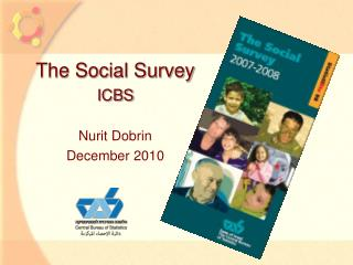 The Social Survey ICBS Nurit Dobrin December 2010