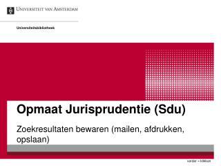 Opmaat Jurisprudentie (Sdu)