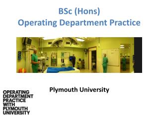 BSc ( Hons )  Operating Department Practice