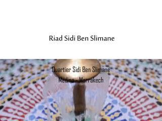 Riad Sidi Ben Slimane