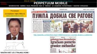 Pronalazač:  novosađanin Veljko Milković   veljkomilkovic